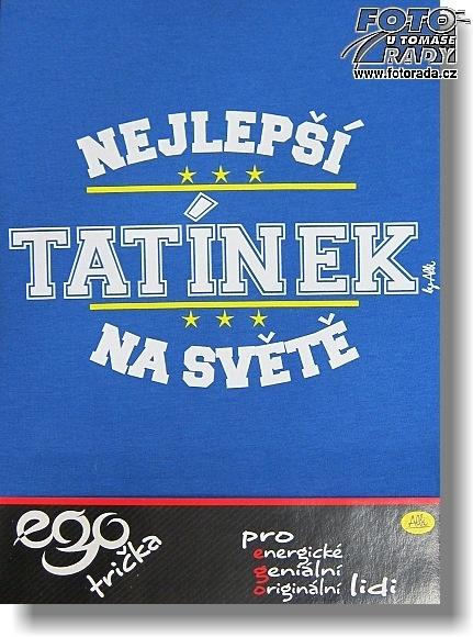 Vtipné tričko - Nejlepší tatínek - Ptákoviny.com 7d3b5f1c53